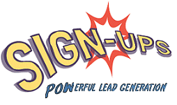 Sign-Ups - Powerful Lead Generation